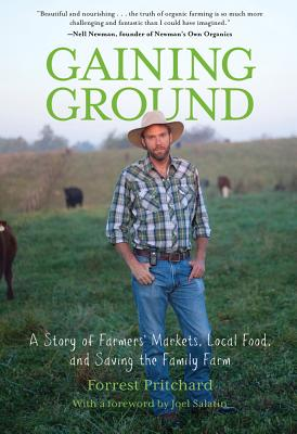 Gaining Ground By Pritchard, Forrest/ Salatin, Joel (FRW)