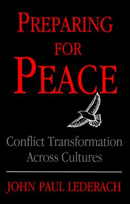 Preparing for Peace By Lederach, John Paul